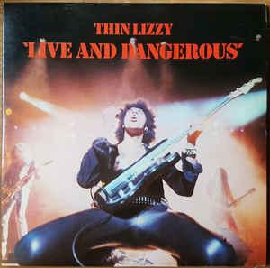 Thin Lizzy - Live And Dangerous lp (Rhino)