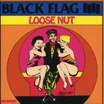 Black Flag - Loose Nut lp (SST)