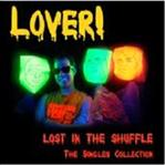 Lover! - Lost In the Shuffle lp (Red Lounge GERMANY)