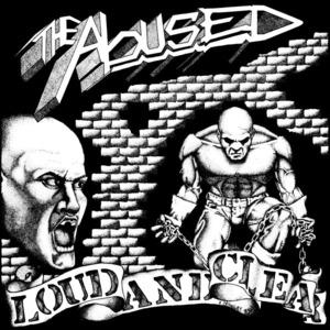 The Abused - Loud and Clear lp (Radio Raheem)