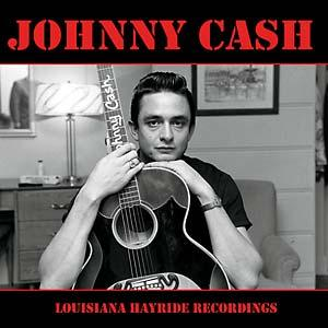 Cash, Johnny - Louisiana Hayride Recordings lp (Jambalaya)