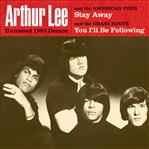 Arthur Lee Stay Away / You I'll Be Following 1965 demos 7""