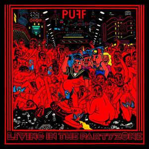 Puff - Living In The Partyzone lp (Slovenly)