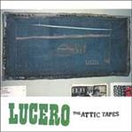 Lucero - The Attic Tapes cd (Soul Is Cheap)