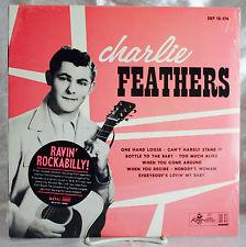 "Charlie Feathers - Ravin' Rockabilly 10"" (Sundazed)"