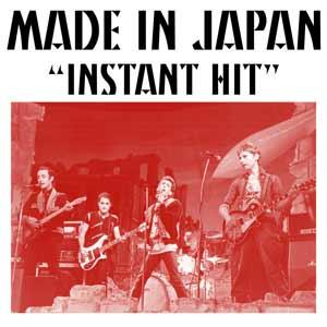 "Made In Japan - ""Instant Hit"" 7"" (HOZAC)"