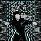Magnetix - Positively Negative lp (Slovenly)
