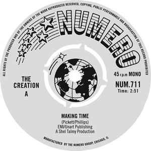 "The Creation - Making Time 7"" (Numero Group)"