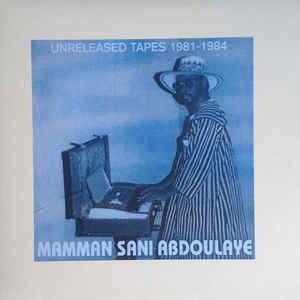 Mamman San Abdoulaye - Unreleased Tapes 1981-84 lp (Sahel Sounds