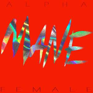 Mane - Alpha Female lp (Digital Regress)