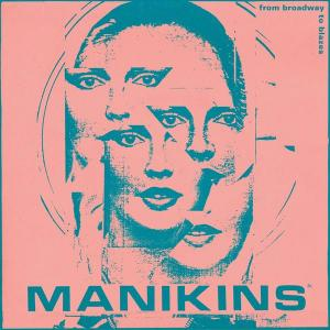 Manikins - From Broadway To Blazes dbl lp (Manufactured)
