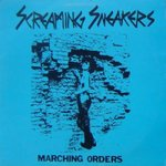 "Screaming Sneakers - Marching Orders 7"" (repro)"