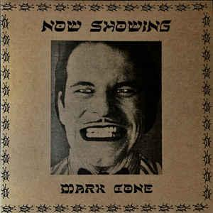 Mark Cone - Now Showing lp (Neck Chop)