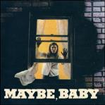 "Maybe, Baby - All I've Got + 3 7"" (Windian)"