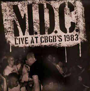MDC - Live at CBGBs 1983 lp (Beer City)