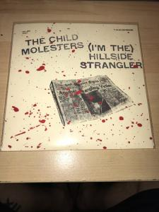 "Child Molesters - (I'm The) Hillside Strangler 7"" (Meat House)"