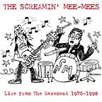 Screamin' Mee-Mees - Life Never Stops / Oscillations 7""