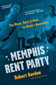 Memphis Rent Party book by Robert Gordon