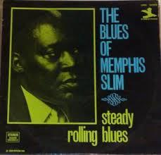 Memphis Slim - Steady Rolling Blues lp (Doxy)