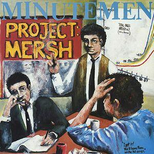 Minutemen - Project: Mersh lp (SST)