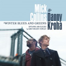 Mick Collins & Danny Kroha - Winter Blues and Greens dbl 7""