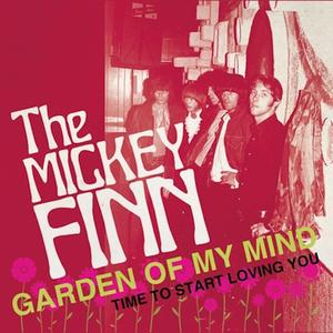 "The Mickey Finn - Garden of My Mind 7"" (Munster)"
