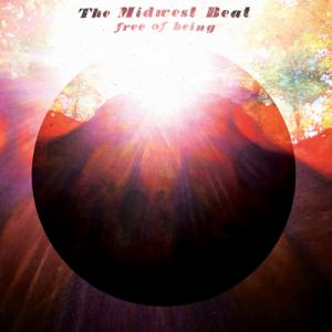 Midwest Beat - free of being lp (Dusty Medical)