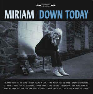 Miriam - Down Today lp (Norton)