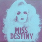 "Miss Destiny - House of Wax 7"" (Hozac Records)"