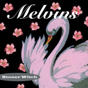 Melvins - Stoner Witch lp (Third Man)