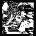 "Whores - Mob Reality/U.B.M. 7"" (R.I.P. Society)"