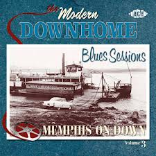 Modern Downhome Blues Sessions Vol 3 cd (Ace UK)