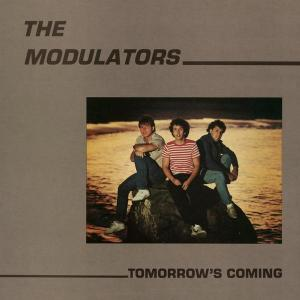 Modulators - Tomorrow's Coming lp (Manufactured Recordings)