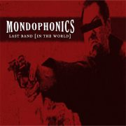 "Mondophonics - Last Band (In The World) 7"" (Bogravian Records)"