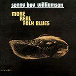 Williamson, Sonny Boy - More Real Folk Blues lp (DOL)