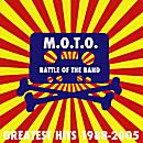 MOTO - Battle of the Band Greatest Hits 1988-2005 cd