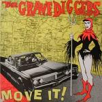 Gravediggers - Move It! lp (Crypt)