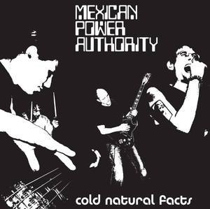 Mexican Power Authority - Cold Natural Facts lp (Supreme Echo)