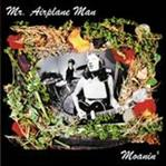 Mr Airplane Man - Moanin' cd (Sympathy For The Record Industry)