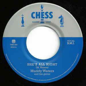 "Muddy Waters - She's All Right 7"" (TMR)"
