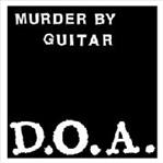 "Murder By Guitar - d.o.a. 7"" (Human Audio)"