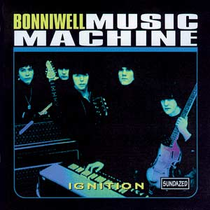 Bonniwell Music Machine - Ignition lp (Sundazed)
