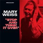 "Mary Weiss - Stop and Think It Over 7"" (Norton)"