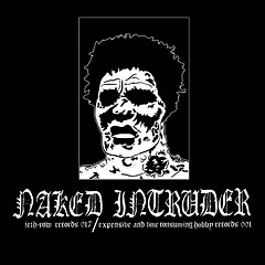 "Naked Intruder - Effect Defect + 3 7"" (Jeth-Row Records)"