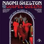 Naomi Shelton & The Gospel Queens lp (DapTone)