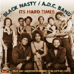 Black Nasty/ADC Band - It's Hard Times lp (Funky Delicacies)