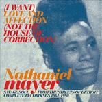 Nathaniel Mayer - I Want Love And Affection cd (Vampi Soul)