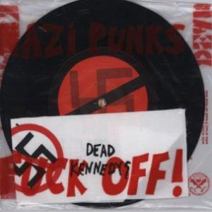 "Dead Kennedys - Nazi Punks Fuck Off 7"" (Alternative Tentacles)"