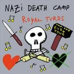 "Nazi Death Camp / Royal Turds split 7"" (Red Lounge)"