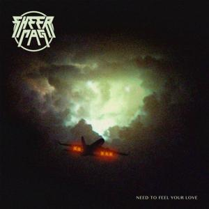 Sheer Mag - Need To Feel Your Love lp (Wilsuns RC)